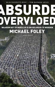 Absurde overvloed - Michael Foley (ISBN 9789020412420)