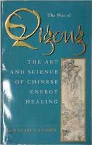 The Way of Qigong - Kenneth Cohen (ISBN 9780553506495)
