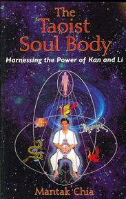 The Taoist Soul Body - Mantak Chia (ISBN 9781594771378)