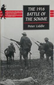 The 1916 Battle of the Somme - Peter Liddle (ISBN 9781840222401)