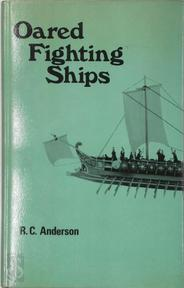 Oared fighting ships - Roger Charles Anderson
