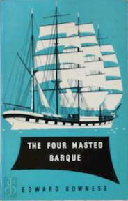 The Four-Masted Barque - Edward Bowness (ISBN 9780852424612)