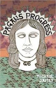 Pagan's Progress: A Ge-Ography Primer - Michael Dames (ISBN 9781907222498)