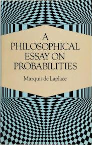 A Philosophical Essay on Probabilities - Marquis De Laplace (ISBN 9780486288758)