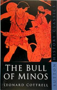 The Bull of Minos - Leonard Cottrell (ISBN 9780750933360)