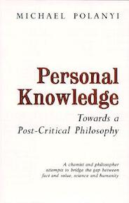 Personal Knowledge - Polanyi (ISBN 9780226672885)