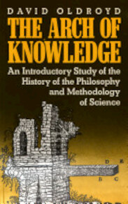 The Arch of Knowledge - David Roger Oldroyd (ISBN 9780416013412)