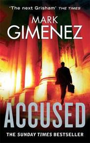 Accused - Mark Gimenez (ISBN 9780751542240)