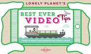 Lonely Planet's Best Ever Video Tips (ISBN 9781743607589)
