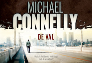 De val - Michael Connelly (ISBN 9789049805371)
