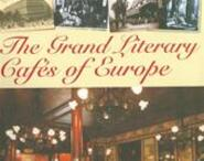 The Grand Literary Cafés of Europe - Noël Riley Fitch, Andrew Midgley (ISBN 9781845371142)