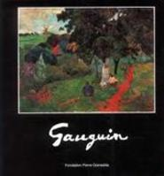 Gauguin - Paul Gauguin, Ronald Pickvance, Fondation Pierre Gianadda (ISBN 9782884430487)
