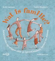 Wat is familie ? - Kolet Janssen (ISBN 9789076830513)