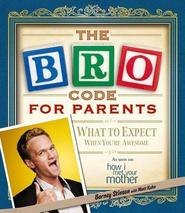 The Bro Code for Parents - barney stinson (ISBN 9781471111211)