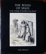 The Wines of Spain in the writings of travellers from abroad - Pedro Plasencia (ISBN 8449101123)