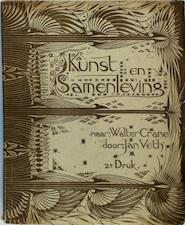Kunst en Samenleving, naar Walter Crane's Claims of decorative art. - Jan Veth