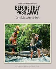 Before they pass away - Hannelore Vandenbussche (ISBN 9789492037183)