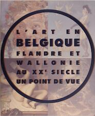 L'Art En Belgique - Unknown (ISBN 9782879000114)
