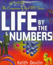 Life by the numbers - Keith J. Devlin (ISBN 9780471240440)