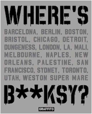 Where's b**ksy? banksy's greatest works in context - Xavier Tapies (ISBN 9781909051355)