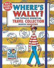Where's wally? the totally essentail travel collection - martin handford (ISBN 9781406375718)
