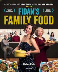 Fidan's Family Food - Fidan Ekiz (ISBN 9789000356058)