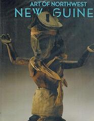 Art of Northwest New Guinea - Suzanne Greub (ISBN 9780847812950)