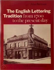 English Lettering Tradition - Alan Bartram (ISBN 0853315582)