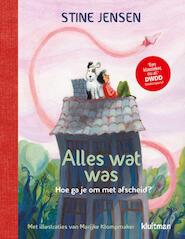 Alles wat was. - Stine Jensen (ISBN 9789020622430)