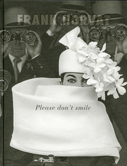 Frank Horvat – Please don't smile (ISBN 9783775740289)