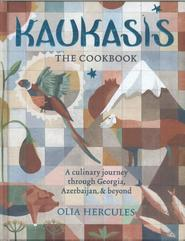 Kaukasis The Cookbook - olia hercules (ISBN 9781784721640)