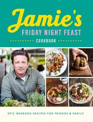 Friday Night Feast - jamie oliver (ISBN 9780241371442)