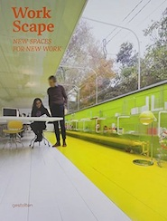 Workscape - New Spaces for New Work - (ISBN 9783899554953)