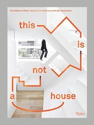 This is not a house - dan rubinstein (ISBN 9780847846368)