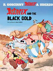 Asterix and the Black Gold - Albert Uderzo (ISBN 9780752847740)