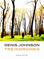 Treindromen - Denis Johnson (ISBN 9789041423443)