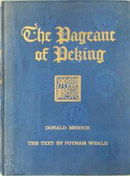 The Pageant of Peking - Donald Mennie