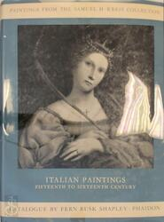 Paintings from the Samuel H. Kress Collection. Italian Schools, XV-XVI Century - Fern Rusk Shapley (ISBN 0714813451)