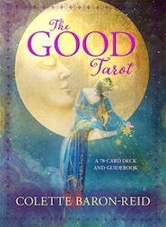 The good tarot : a 78-card deck and guidebook - colette baron-reid (ISBN 9781401949501)