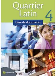 Quartier Latin 4 livre de documents - Unknown (ISBN 9789028948037)