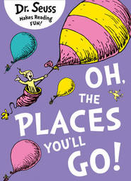 Oh, the places you'll go - dr. seuss (ISBN 9780007413577)