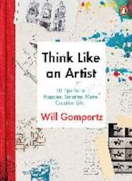 Think Like an Artist - will gompertz (ISBN 9780241970805)