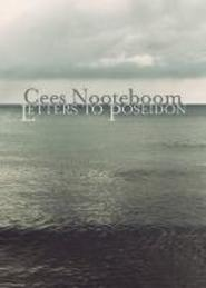 Letters to Poseidon - Cees Nooteboom (ISBN 9780857052759)