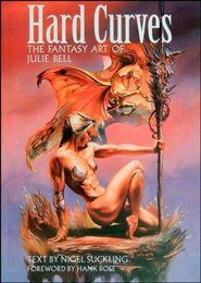 Hard curves - Fantasy art of Julie Bell - Nigel Suckling (ISBN 9781850282235)