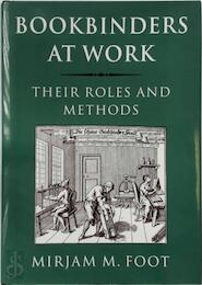 Bookbinders at Work - Mirjam M. Foot (ISBN 9780712349017)