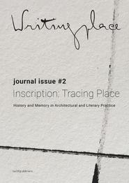 Writingplace journal for Architecture and Literature 2 (ISBN 9789462084780)