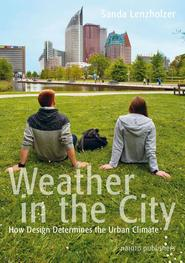 Weather in the city - Sanda Lenzholzer (ISBN 9789462082267)