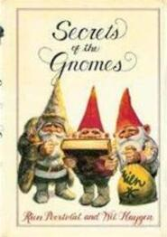 Secrets of the gnomes - Wil Huygen, Rien Poortvliet (ISBN 9780810916142)