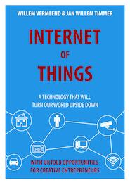 Internet of things - Willem Vermeend, Jan Willem Timmer (ISBN 9789492460066)
