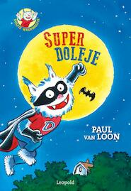 Super Dolfje - Paul van Loon (ISBN 9789025866402)